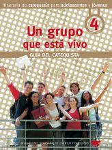 Un grupo que está vivo. Guía del catequista