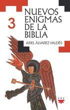 Nuevos enigmas de la Biblia – 3