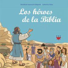 Los héroes de la Biblia
