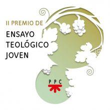 II Premio de Ensayo Teológico Joven PPC 2019