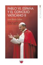 Portada del libro Pablo VI, España y el Concilio Vaticano II, de Juan María Laboa, PPC