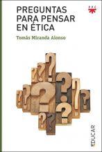 PPC preguntas para pensar en etica Tomas Miranda Alonso